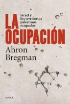 (pe) la ocupacion: israel y los territorios palestinos-ahron bregman-9788498927306