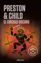 el circulo oscuro-douglas preston-lincoln child-9788499080406
