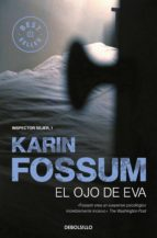el ojo de eva karin fossum 9788499083506
