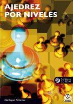 ajedrez por niveles (incluye cd rom)-abel segura fontarnau-9788499101606