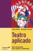 teatro aplicado (ebook)-tomas motos teruel-9788499217406