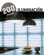 200 trucos: iluminacion 9788499281506