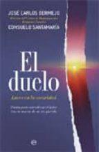 el duelo: luces en la oscuridad jose carlos bermejo higuera 9788499700106