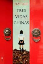 tres vidas chinas-dai sijie-9788499701806