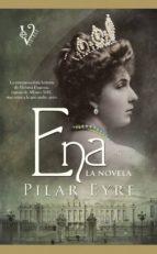 ena. la novela-pilar eyre-9788499706306