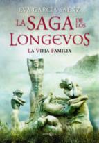 la saga de los longevos-eva garcia saenz-9788499708706