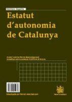 estatut d autonomia de catalunya / estatuto autonomia de cataluña-enoch alberti rovira-9788499850306