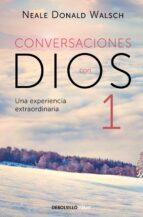 conversaciones con dios i neale donald walsch 9788499897806