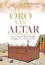 el oro y el altar (ebook)-edir macedo-9788571408906