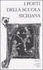 El libro de I poeti della scuola siciliana autor VV.AA. EPUB!