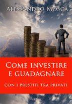 come investire e guadagnare con i prestiti tra privati (ebook)-9788822814906