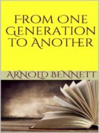from one generation to another (ebook)-arnold bennett-9788827521106