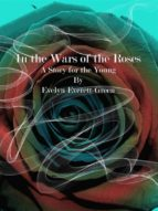 in the wars of the roses (ebook) 9788827536506