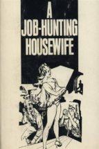 a job hunting housewife   erotic novel (ebook) 9788827537206