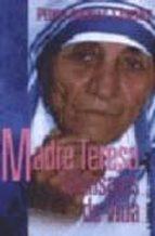madre teresa de calcuta: mensajes de vida-pedro arribas sanchez-9789507249006