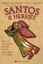 santos & herejes roque de pedro nora benitez 9789507540806