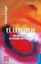 el lenguaje e. sapir 9789681605506