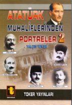 atatürk muhaliflerinden portreler 2 (ebook)-9789754452006