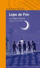 lejos de frin (ebook)-luis maria pescetti-9789870423706