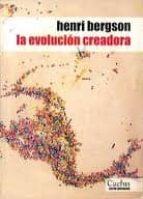 la evolucion creadora henri bergson 9789872407506