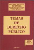 El libro de Temas de derecho público autor ÁNGEL; BARRIOS ÁLVAREZ, JUAN; BURGOS RÓDENAS, PEDRO; ALMANSA MORENO-BARREDA, MIGUEL DE; GORDILLO ÁLVAREZ-VALDÉS, IGNACIO; MOYA PÉREZ, JESÚS J ALMOGUERA GÓMEZ EPUB!
