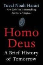 homo deus: a brief history of tomorrow yuval noah harari 9780062464316