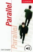 parallel (level 1) colin campbell 9780521536516