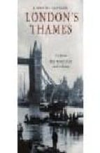 London's thames por Gavin weightman 978-0719564116 DJVU EPUB