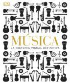 musica la historia visual definitiva 9781409372516