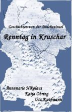 renntag in kruschar (ebook)-annemarie nikolaus-9781458141316