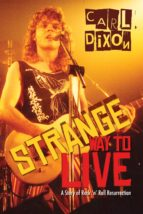 strange way to live (ebook)-carl dixon-9781459728516