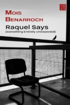 raquel says (something entirely unexpected) (ebook) 9781507117316