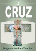 a cruz (ebook) 9781507199916