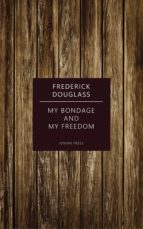 my bondage and my freedom (ebook)-9781537820316