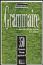 350 exercices grammaire superieur ii 9782010162916