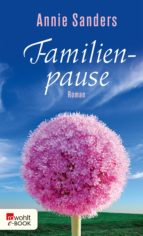 familienpause (ebook) annie sanders 9783644437616