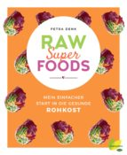 raw superfoods (ebook)-petra denk-9783706628716