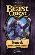 beast quest 5 - nanook, herrscherin der eiswüste (ebook)-adam blade-9783732003716