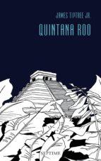 quintana roo (ebook)-james tiptree jr.-9783903061316