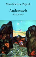 anderswelt (ebook)-mira-marlene zajicek-9783990429716