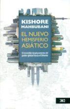 el nuevo hemisferio asiático kishore mahbubani 9786070305016
