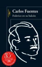 federico en su balcón (ebook)-carlos fuentes-9786071120816