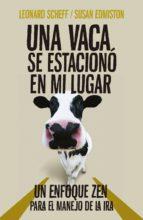 una vaca se estacionó en mi lugar (ebook)-leonard scheff-susan edmiston-9786073146616