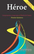 héroe (ebook)-dionisio quinteros-9786074103816