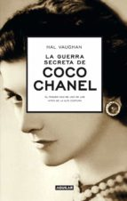 la guerra secreta de coco chanel (sleeping with the enemy)-hal vaughan-9788403013216