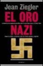 el oro nazi-jean ziegler-9788408022916