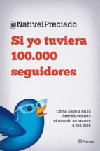 si yo tuviera 100000 seguidores nativel preciado 9788408029816