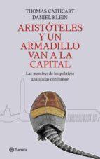 aristoteles y un armadillo van a la capital-thomas cathcart-daniel klein-9788408089216