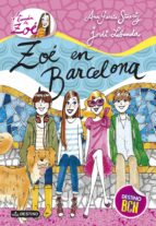 la banda de zoe 7: zoe en barcelona ana garcia siñeriz 9788408126416