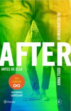 after. antes de ella (serie after 0) anna todd 9788408147916